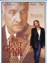 Последний разочек / The Last Good Time
