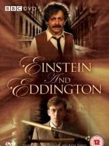 Эйнштейн и Эддингтон / Einstein and Eddington