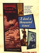 Я умирал тысячу раз / I Died a Thousand Times