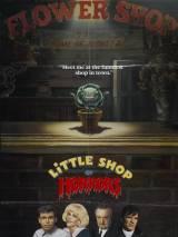 Магазинчик ужасов / Little Shop of Horrors