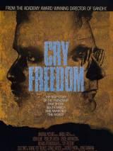 Клич свободы / Cry Freedom