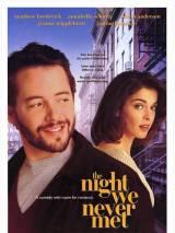 Ночь, в которую мы никогда не встретимся / The Night We Never Met