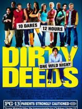 10 грязных поступков / Dirty Deeds