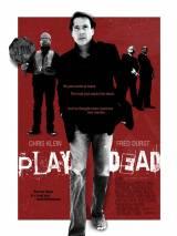 Play Dead / Play Dead