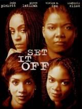 Вызов / Set It Off