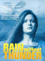 Дождь без грома / Rain Without Thunder