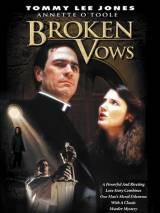 Нарушенные обеты / Broken Vows