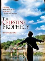 Пророчество Селесты / The Celestine Prophecy