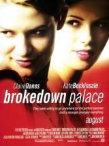 Разрушенный дворец / Brokedown Palace