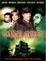 Создатели монстров / Monster Makers