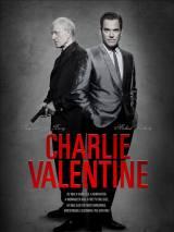 Чарли Валентин / Charlie Valentine