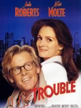Я люблю неприятности / I Love Trouble