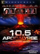 10.5 баллов: Апокалипсис / 10.5: Apocalypse