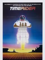 Гонщик во времени: Приключения Лайла Сванна / Timerider: The Adventure of Lyle Swann