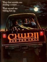 К.Г.П.О. 2 / C.H.U.D. II - Bud the Chud