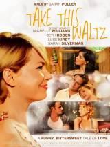 Любит / Не любит / Take This Waltz