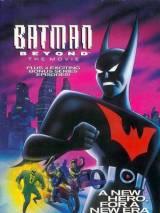 Бэтмен будущего: Полнометражный фильм / Batman Beyond: The Movie