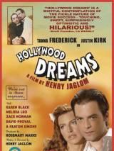 Голливудские мечты / Hollywood Dreams