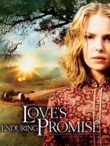 Завет любви / Love`s Enduring Promise