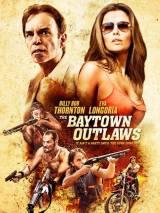 Изгои из Бэйтауна / The Baytown Outlaws