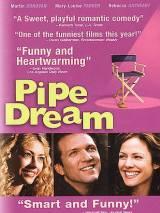 Воздушные замки / Pipe Dream