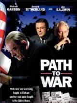 Тропой войны / Path to War
