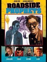 Дорожные пророки / Roadside Prophets