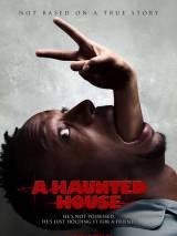 Дом с паранормальными явлениями / A Haunted House