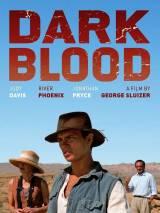 Темная кровь / Dark Blood