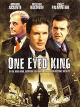 Одноглазый король / One Eyed King