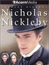 Жизнь и приключения Николаса Никльби / The Life and Adventures of Nicholas Nickleby