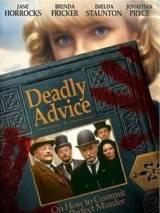 Смертельный совет / Deadly Advice