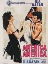 Америка, Америка / America, America