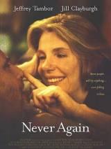 Никогда снова / Never Again