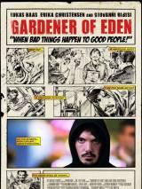 Садовник Эдема / Gardener of Eden