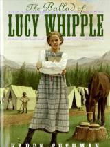 Баллада о Люси Уиппл / The Ballad of Lucy Whipple