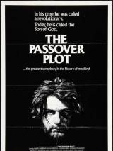 Заговор в Пасху / The Passover Plot