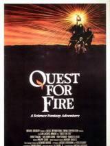 Битва за огонь / Quest for Fire