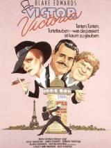 Виктор/Виктория / Victor Victoria