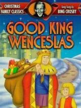 Добрый король Вацлав / Good King Wenceslas