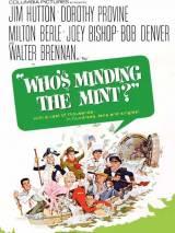 Who`s Minding the Mint? / Who`s Minding the Mint?