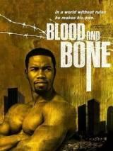 Кровь и кость / Blood and Bone
