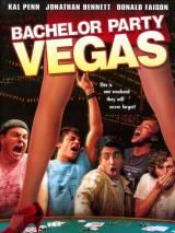 Мальчишник в Лас-Вегасе / Bachelor Party Vegas
