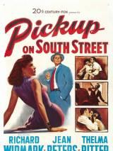 Происшествие на Саут-Стрит / Pickup on South Street