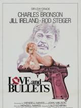 Последняя пуля / Love and Bullets
