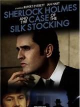 Шерлок Холмс и дело о шелковом чулке / Sherlock Holmes and the Case of the Silk Stocking