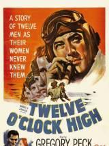 Вертикальный взлет / Twelve O`Clock High