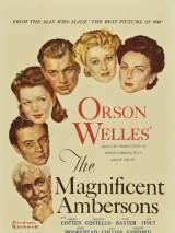 Великолепие Амберсонов / The Magnificent Ambersons