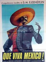 Да здравствует Мексика! / Que Viva Mexico