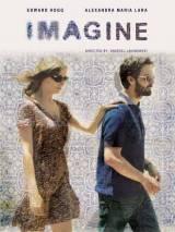 Только представь! / Imagine